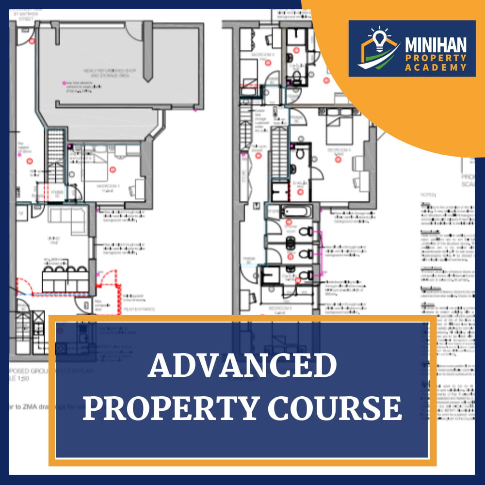Minihan Property Academy Advenced Course