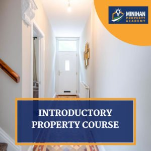 Minihan Property Academy Introductory Course